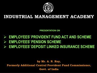 INDUSTRIAL MANAGEMENT ACADEMY
