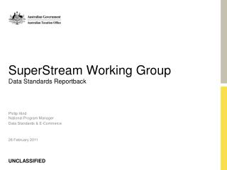SuperStream Working Group Data Standards Reportback
