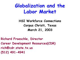 Globalization and the  Labor Market