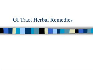 GI Tract Herbal Remedies