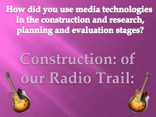 Evaluation - Question 4 - Radio Trail Construction