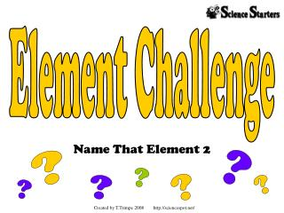 Name That Element 2