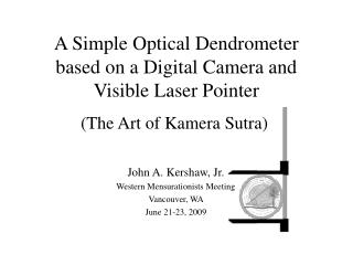 A Simple Optical  Dendrometer  based on a Digital Camera and Visible Laser Pointer