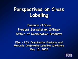 Perspectives on Cross Labeling