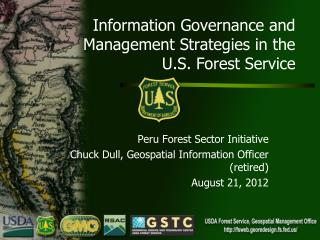 Information Governance and Management Strategies in the  U.S . Forest  Service