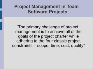 Project Management in Team Software Projects