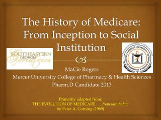 The History of Medicare:  From Inception to Social Institution