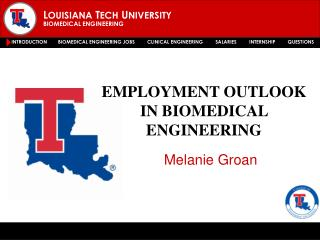 EMPLOYMENT OUTLOOK IN BIOMEDICAL ENGINEERING