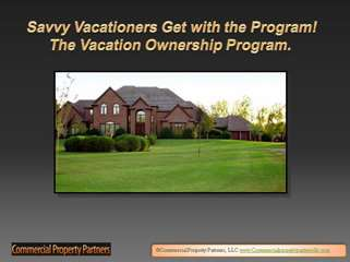 Savvy Vacationers Get with the Program! The Vacation Ownersh
