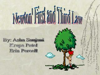 Newton' First and Third Law