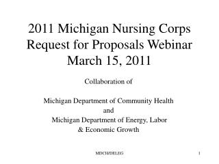 2011 Michigan Nursing Corps Request for Proposals Webinar March 15, 2011
