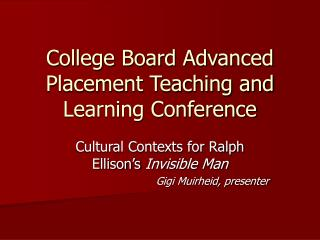 College Board Advanced Placement Teaching and Learning Conference