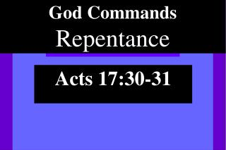 God Commands Repentance