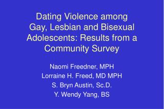 Dating Violence among  Gay, Lesbian and Bisexual Adolescents: Results from a Community Survey