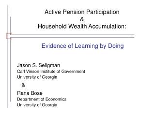 Active Pension Participation  &  Household Wealth Accumulation: