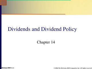 Dividend Policy and  Stock Repurchases