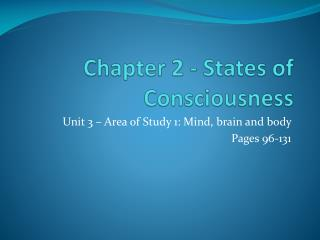 Chapter 2 - States of Consciousness