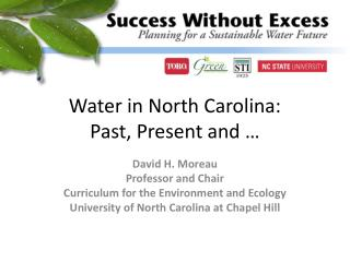 Water in North Carolina: Past, Present and …
