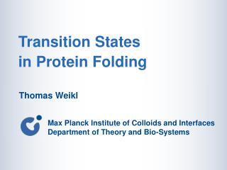 Transition States               in Protein Folding