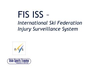 FIS ISS – International Ski Federation Injury Surveillance System