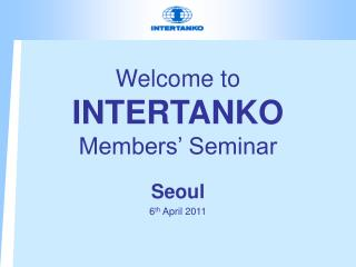 Welcome to  INTERTANKO Members' Seminar