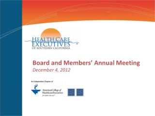 Board and Members' Annual Meeting December 4, 2012
