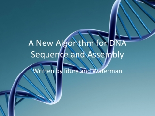 A New Algorithm for DNA Sequence and Assembly