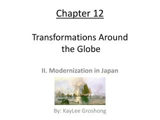 Chapter 12  Transformations Around  the Globe