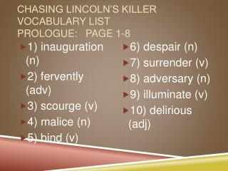 Chasing Lincoln's Killer  Vocabulary List Prologue: 	page 1-8