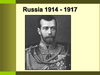 Russia 1914 - 1917
