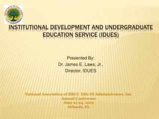 Institutional development and undergraduate education service (IDUES)