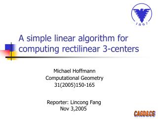 A simple linear algorithm for computing rectilinear 3-centers