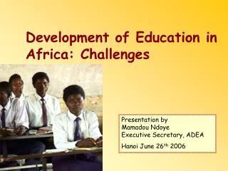 Development of Education in Africa: Challenges