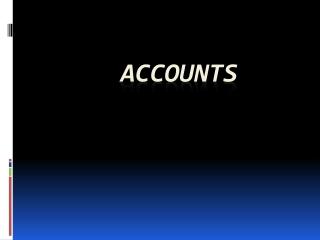 6 ACCOUNTS