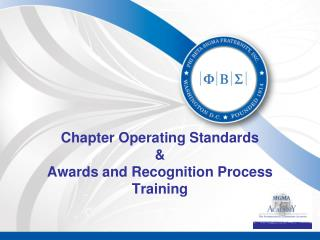 Chapter Operating Standards & Awards and Recognition Process Training