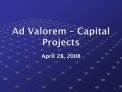 Ad Valorem – Capital Projects