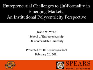 Entrepreneurial Challenges to (In)Formality in Emerging Markets:  An Institutional Polycentricity Perspective