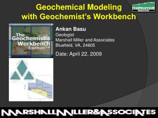 Ankan Basu Geologist Marshall Miller and Associates Bluefield, VA, 24605