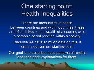 One starting point: Health Inequalities