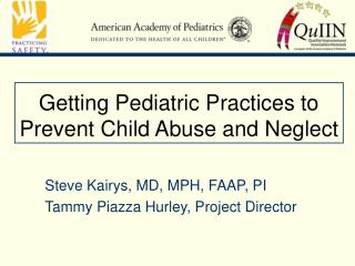 Getting Pediatric Practices to Prevent Child Abuse and Neglect