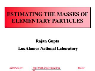 ESTIMATING THE MASSES OF ELEMENTARY PARTICLES