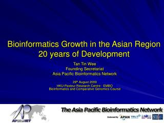 Bioinformatics Growth in the Asian Region 20 years of Development