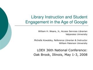 Library Instruction and Student Engagement in the Age of Google