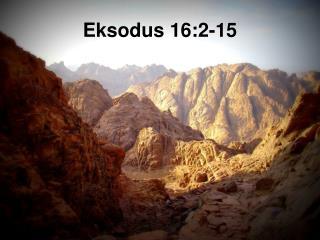 Eksodus 16:2-15