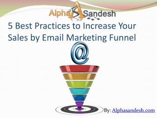5 Best Practices to Increase Sales by Email Marketing Funnel