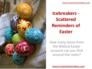 Icebreakers -  Scattered Reminders of Easter