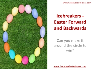 Icebreakers - Easter Forward and Backwards