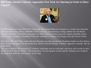 Bill White Attends Celebrity Apprentice New York Art Opening