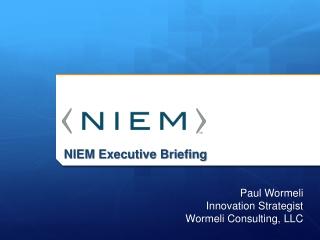 NIEM Executive Briefing