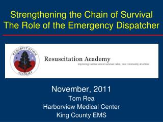Strengthening the Chain of Survival The Role of the Emergency Dispatcher